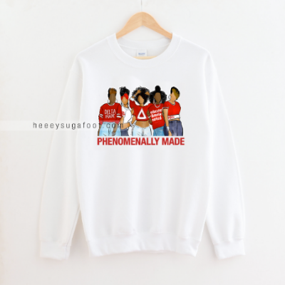 Phenomenally Made Sugas Tees & Sweatshirts (for Schools & Sororities)