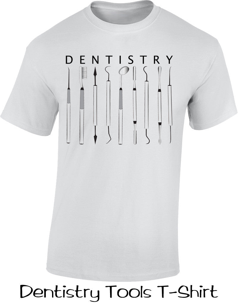 Dentistry Tools T Shirt