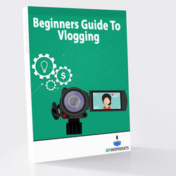 Beginners Guide To Vlogging