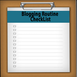 Blogging Routine CheckList