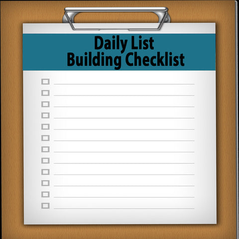Daily List Building Checklist