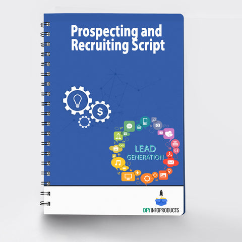 Prospecting and Recruiting Script