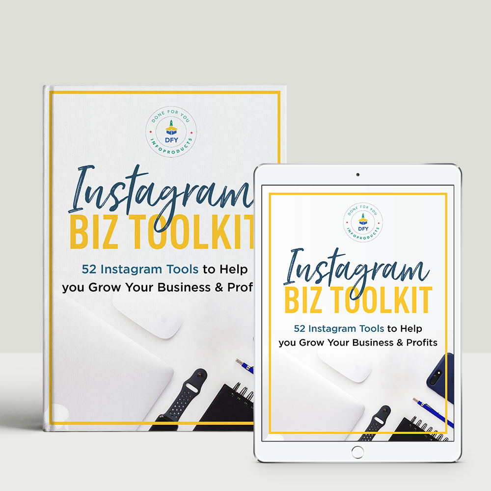 (Private Licensing) Resource Guide: INSTAGRAM BIZ TOOLKIT: 52 Instagram Tools to Help you Grow Your Business & Profits