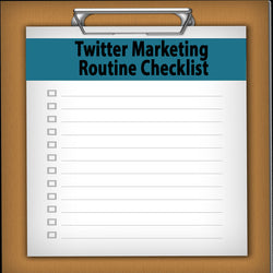Twitter Marketing Routine Checklist