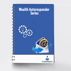 Wealth Autoresponder Series (12 Messages)
