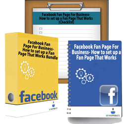 Facebook Fan Page For Business- How to set up a Fan Page That Works Bundle (Wkbk, Cklst and eBook)