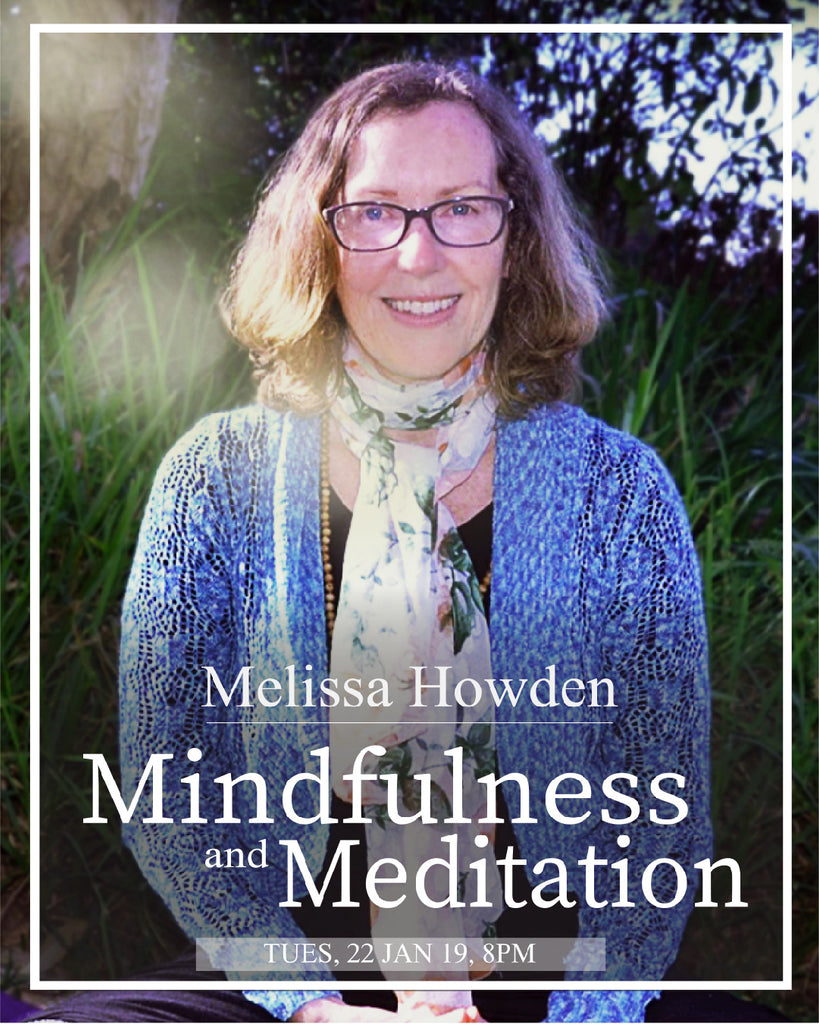 Mindfulness and Meditation with Melissa Howden