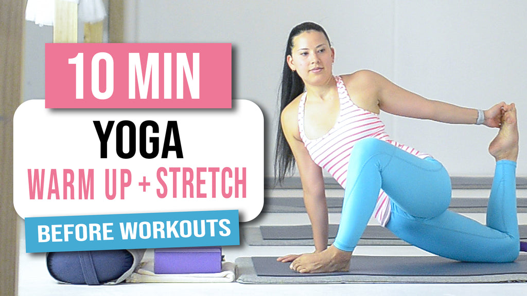10 min Yoga Warm Up & Stretches Before Workouts - Tree ...
