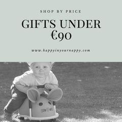 Baby Gifts under €90 | Happy in your Nappy | Baby Gifts Online | Free Delivery on all orders