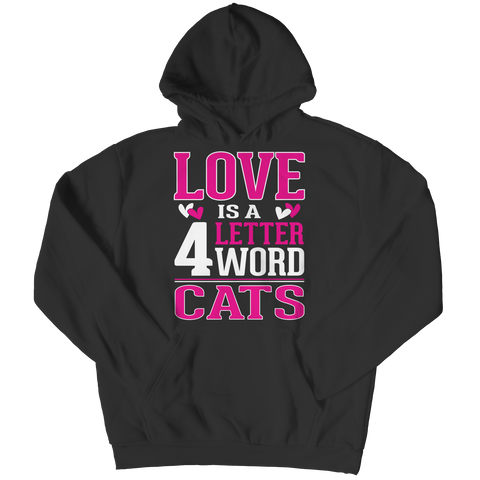 Love is  4 letter word Cats Hoodie