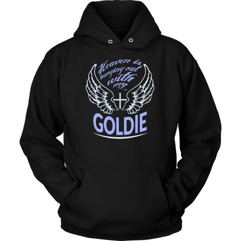 Heaven is Hanging Out With My Goldie Hoodie