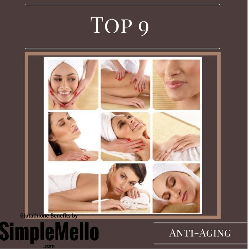 Top 10 Benefits of Glutathione: Aging Process