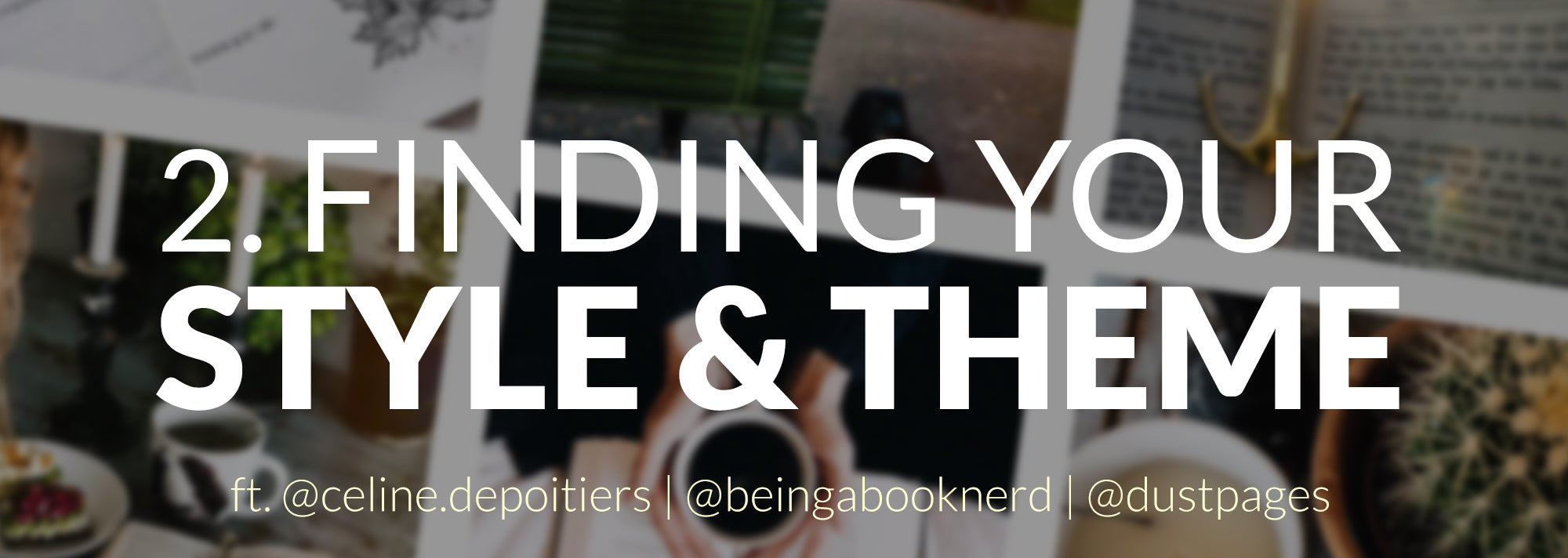 bookstagram title - finding your style & theme