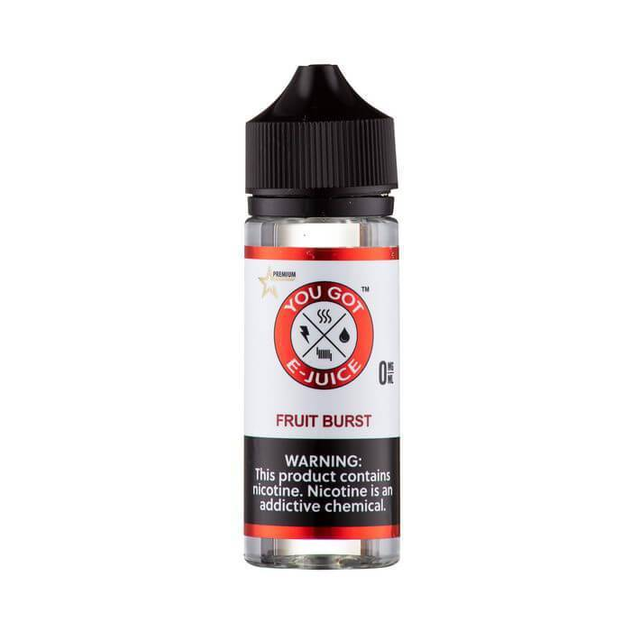 Fruit Burst by You Got E-Juice - Cheap Vape Juice - East Coast Vape Distribution