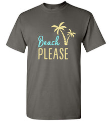 Beach PLEASE! Gildan Short-Sleeve T-Shirt