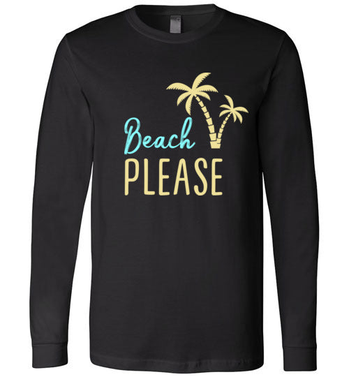 Beach PLEASE! Canvas Long Sleeve T-Shirt