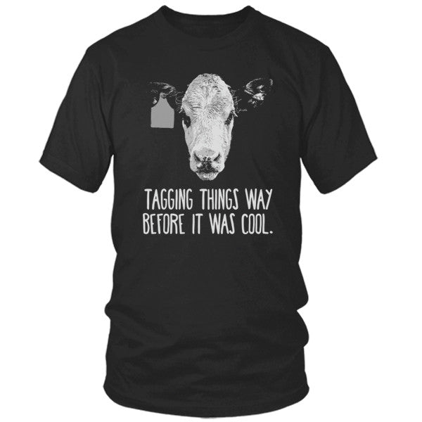 Cow Tagging Shirt