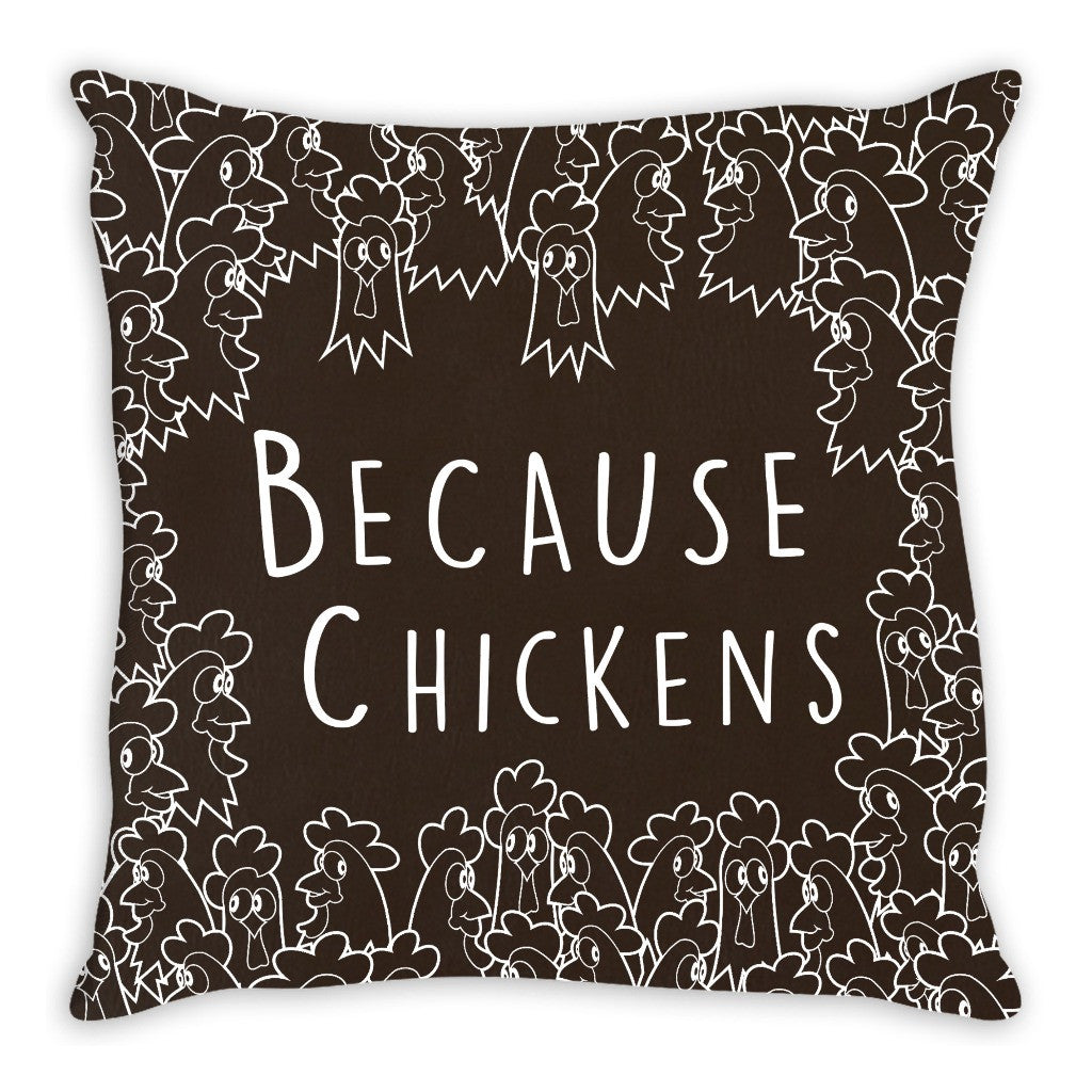 Because Chickens Pillow