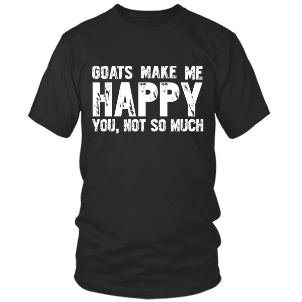 Goats Make Me Happy black t shirt