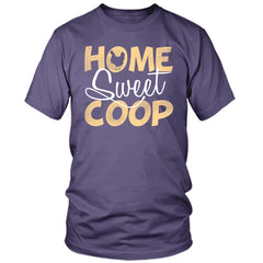 Home Sweet Coop T-Shirt