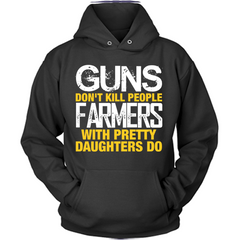 Farmers With Pretty Daughters black hoodie