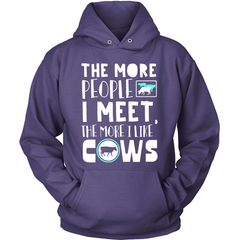 The More People I Meet, The More I Like MY Cows purple hoodie