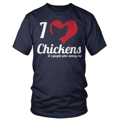 I love chickens blue t shirt