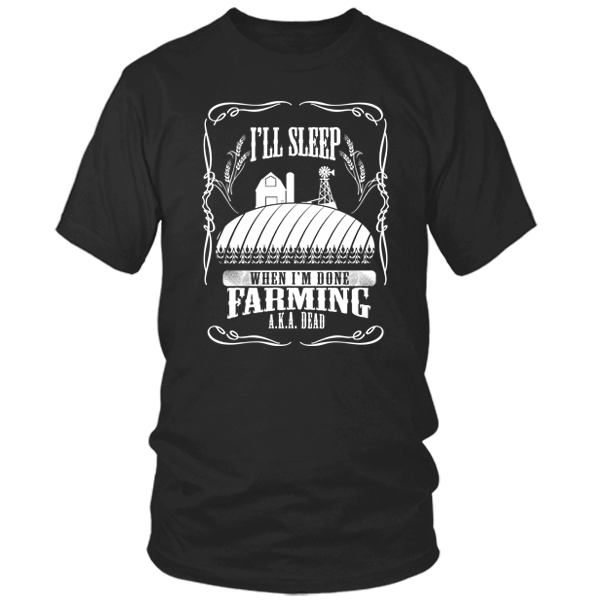 Farming Til I'm Done black t shirt