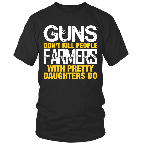 Farmers With Pretty Daughters black t shirt