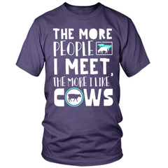 The More People I Meet, The More I Like My Cows purple T Shirt