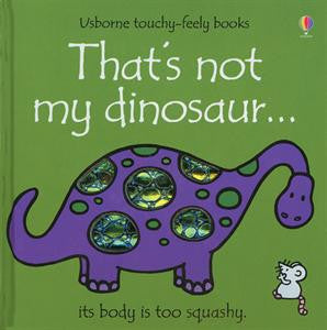 That's Not My Dinosaur by F. Watt & R. Wells
