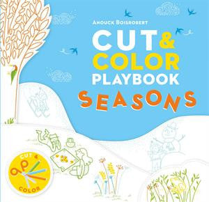 Cut & Color Playbook Seasons by Anouck Boisrobert