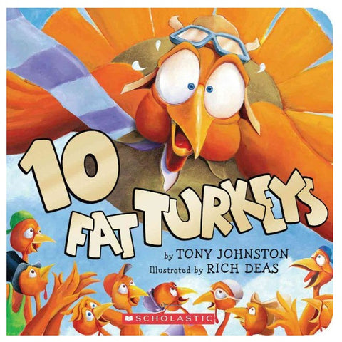10 Fat Turkeys by Tony Johnston, Richard F. Deas