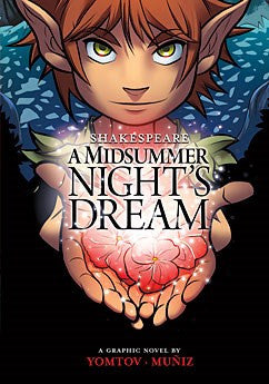 A Midsummer Night's Dream by William Shakespeare Illustrated by Aburtov, Bere Muniz