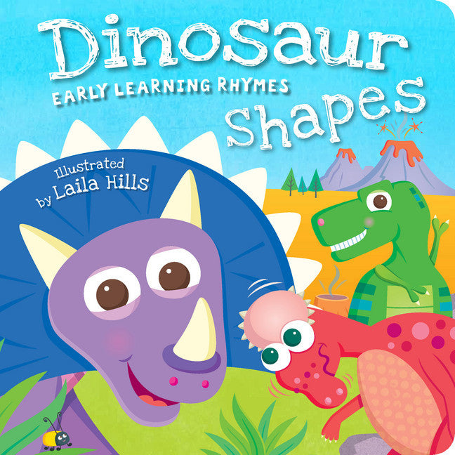 Dinosaur Shapes Early Learning Rhymes Illustrated by Laila Hills