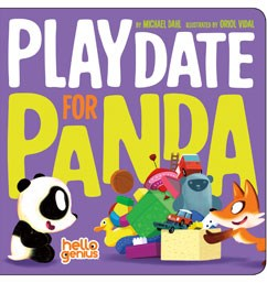 Playdate for Panda by Michael Dahl and Illustrated by Oriol Vidal