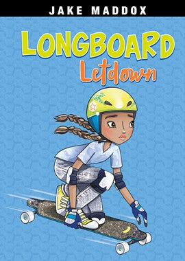 Longboard Letdown by Jake Maddox Illustrated by Katie Wood