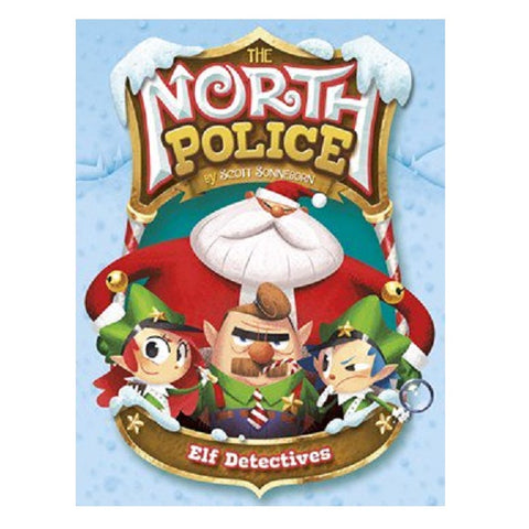 Elf Detectives by Scott Sonneborn Illustrated by Omar Lozano