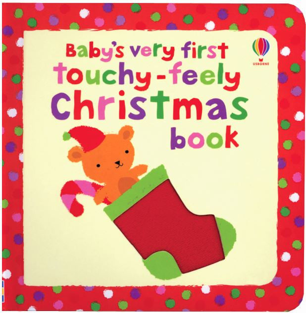 Baby's Very First Touchy-feely Christmas Book by Fionna Watt