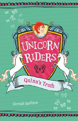 Quinn's Truth: Volume 5 by Aleesah Darlison Illustrated by Jill Brailsford