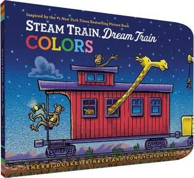 Steam Train, Dream Train Colors by Rinker, Sherri Duskey