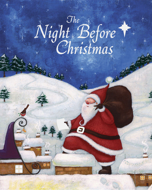 THE NIGHT BEFORE CHRISTMAS by Clement C. Moore Illustrated by Caroline Pedler