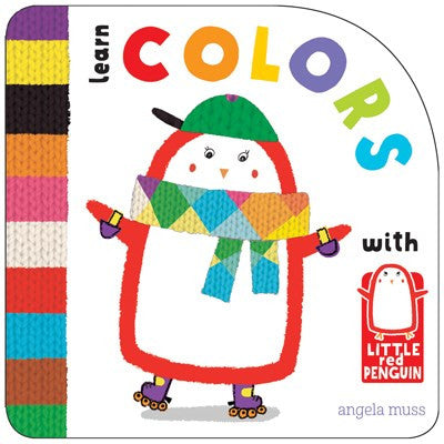 Little Red Penguin: Colors by Angela Muss