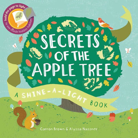 Secrets of the Apple Tree by Carron Brown and Illustrated by Alyssa Nassner