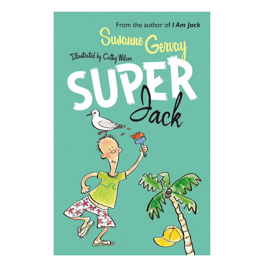 Super Jack by Susanne Gervay