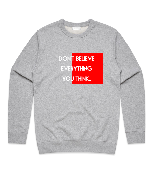 Method of Denim Custom Apparel Don't Believe Crew Sweatshirt