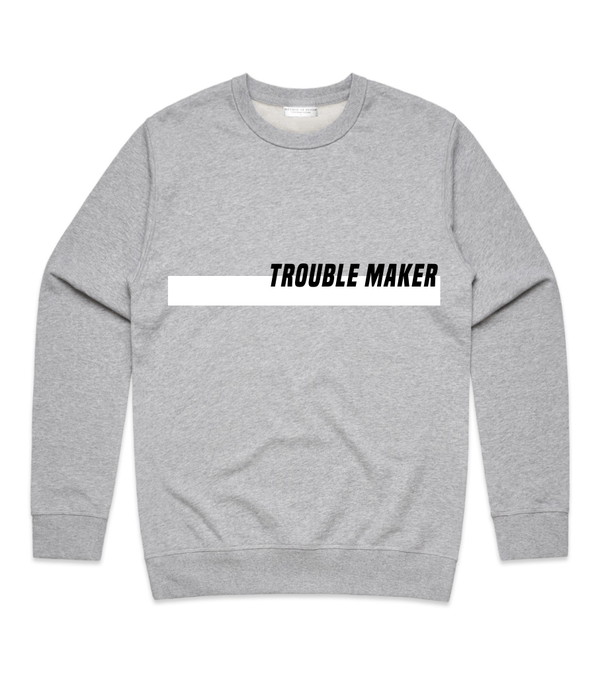 Method of Denim Custom Apparel Trouble Maker Crew Sweatshirt