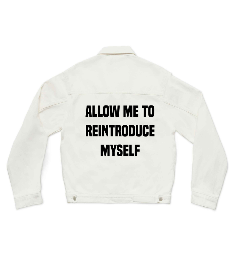 allow me to reintroduce myself - Custom Denim Jacket