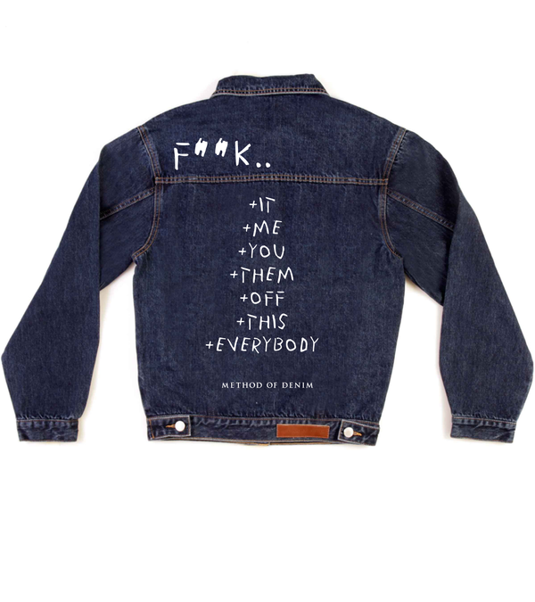 Method of Denim Our Designs Jackets (Mens) F**k it - Custom Denim Jacket (3970852388950)