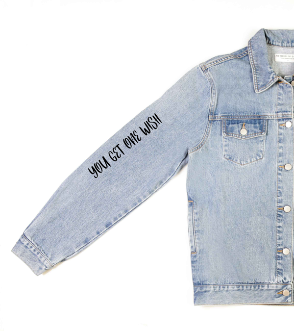 Method of Denim Our Designs Jackets (women) YOU GET ONE WISH - Custom Denim Jacket